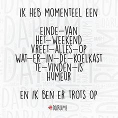 """""""#darum #weekend"""""""
