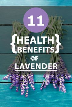 11 Miracle #Health Benefits of Lavender! Click the image to find out what they are now.