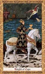 Knight of Cups, The Golden Tarot 6/5/16 The essence of water behaving as fire, such as a rushing river: A passionate romantic, full of charm and beauty, but prone to extremes. Forceful idealism blended with gentle kindness. An eager and intense person, forward with their emotions and tender in their support of others.