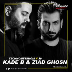 Kade B & Ziad Ghosn - Technometanoia 039 on Insomniafm - February 2021