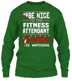 Be Nice To The Fitness Attendant Santa Is Watching.   Ugly Sweater  Fitness Attendant Xmas T-Shirts. If You Proud Your Job, This Shirt Makes A Great Gift For You And Your Family On Christmas.  Ugly Sweater  Fitness Attendant, Xmas  Fitness Attendant Shirts,  Fitness Attendant Xmas T Shirts,  Fitness Attendant Job Shirts,  Fitness Attendant Tees,  Fitness Attendant Hoodies,  Fitness Attendant Ugly Sweaters,  Fitness Attendant Long Sleeve,  Fitness Attendant Funny Shirts,  Fitness Attendant…