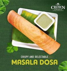 Crispy and delectable Masala Dosa Hotel Crown Palace has a range of south Indian dishes such as Masala Dosa. Come and grab a quick bite whenever you feel hungry. South Restaurant, Restaurant Poster, Restaurant Quotes, Restaurant Design, Food Graphic Design, Food Poster Design, Food Design, Food Banner, Indian Food Recipes