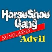 "Horseshoe Gang (@horseshoegang) ""Sunglasses & Advil"""