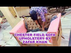 #chester #sofa #upholstery Chester field sofa upholstery work by zafar khan - YouTube