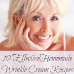 10 Effective Homemade Anti-Aging Serums & Anti-Wrinkle Cream Recipes