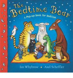 The Bedtime Bear by Ian Whybrow and Axel Scheffler