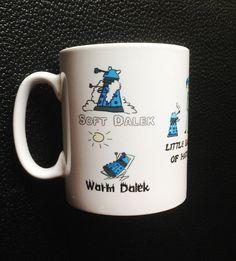 Soft Kitty Inspired Dr. Who Blue Dalek Mug- Soft Dalek, Warm Dalek, Little Ball of Hate, Happy Dalek, Sleepy Dalek, Exterminate!