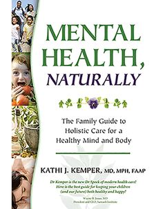 Great book about holistic medicine for mental health—ADHD, depression, anxiety and more. Includes herbs, massage, nutrition and acupuncture.