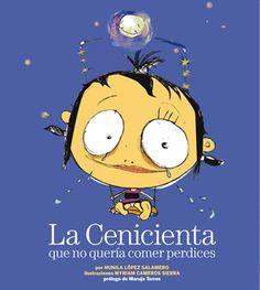 """""""La Cenicienta que no quería comer perdices"""" - Nunila López Salamero (Planeta)"""