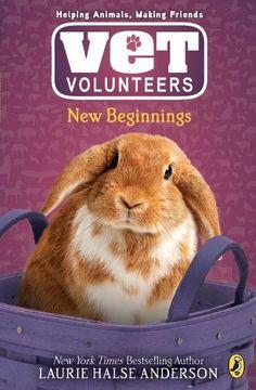 New Beginnings #13 (Vet Volunteers) by Laurie Halse Anderson, http://www.amazon.ca/dp/B005UT18XE/ref=cm_sw_r_pi_dp_beuEub0KJXV3C