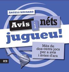 MAIG-2014. Àngels Navarro. Avis i néts, jugueu! PARES I FILLS 37 JOC