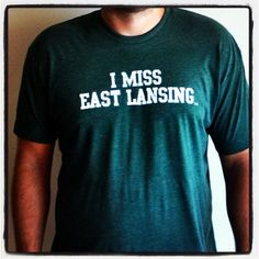 I MISS EAST LANSING (Michigan State Spartans). $25.00, via Etsy.