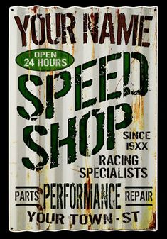 Click to find out more about Personalized Speed Shop Corrugated Metal Sign