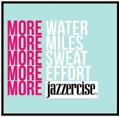 More Jazzercise