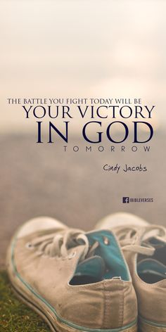 Victory in GOD .... Download at http://ibibleverses.christianpost.com/bible-verse-images/inspirational-quotes-from-christian-leaders/victory-in-god #victory #mobile #shoe