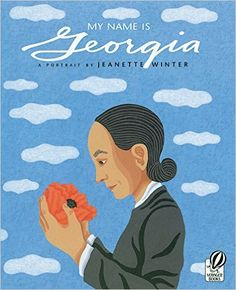 My Name Is Georgia: A Portrait by Jeanette Winter: Jeanette Winter: 9780152045975: Amazon.com: Books