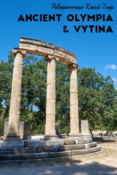 Last part of our Peloponnese Road Trip: visiting the archaeological site of Ancient Olympia and stopping over the picturesque village of Vytina. Greece Travel, Greece Trip, Local Tour, Historical Monuments, Thessaloniki, Plan Your Trip, Countries Of The World, World Heritage Sites, Where To Go