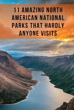 A collection of some of the greatest national parks which few people know of, and even less people visit.