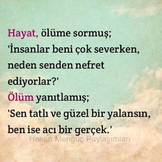hayat // ölüm Friedrich Nietzsche, Meaning Of Life, Cheer Up, Sufi, English Quotes, Enough Is Enough, Islamic Quotes, Cool Words, Karma
