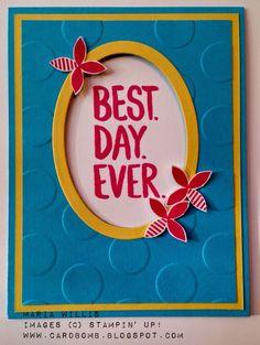Best Day Ever Stampin' Up! WWYS #2 www.cardbomb.blogspot.com