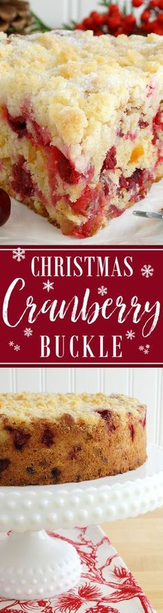 Christmas Cranberry Buckle ~ Scrumptious cake filled with fresh cranberries, candied orange peel and crystallized ginger, mildly spiced with cinnamon and nutmeg, and topped with a sugar cookie streusel. Perfect for Christmas breakfast or brunch! Holiday Cakes, Holiday Baking, Christmas Desserts, Christmas Treats, Christmas Holidays, Xmas, Christmas Foods, Christmas Crack, 13 Desserts