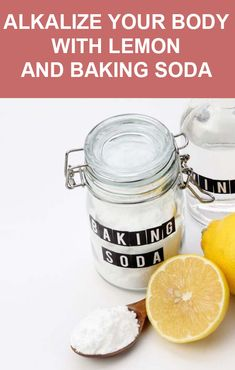 Alkalize Your Body With Lemon and Baking Soda - Get Holistic Nutrition Alkalize Your Body, Lemon Uses, Baking Soda And Lemon, Sodium Bicarbonate, Holistic Nutrition, Cancer Cure, Healing Herbs, Beauty Recipe, Natural Home Remedies