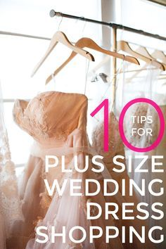 10 Tips For Plus Size Wedding Dress Shopping - A Practical Wedding: Blog Ideas for Unique, DIY, and Budget Wedding Planning