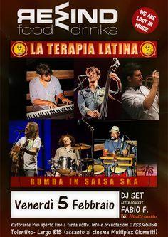 Venerdi 5 febbraio 2016 al Rewind serata in musica con La Terapia Latina #Rumba in salsa Ska.A seguire Dj Set con Fabio F. Ingresso libero. Per info e prenotazioni cena 0733/961154