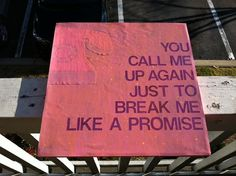 Taylor Swift - Break Me Like A Promise Canvas Quote on Etsy, $20.00