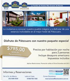 Ven a conocer el hermoso Pueblo Mágico de Pátzcuaro- Tarifa: $795.00 (Precio por habitación por noche para 2 personas)