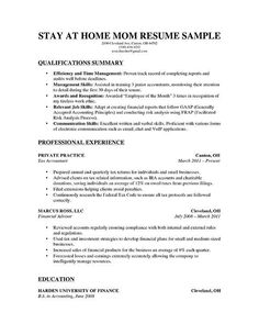 A Stay At Home Mom Resume For Parents With Solid Amount Of Professional Work History
