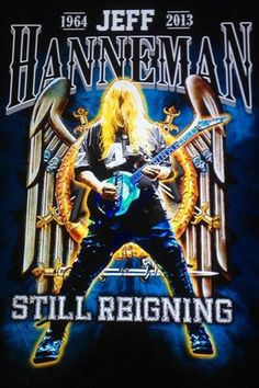 Jeff Hanneman #StillReigning