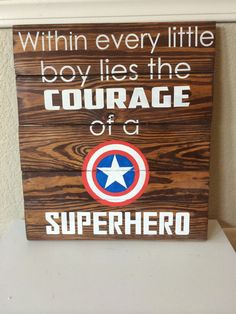 Within THIS little boy lies the courage of a super hero Captain America Party, Captain America Birthday, Superhero Room, Batman Room, Kids Bedroom, Bedroom Ideas, Bedroom Makeovers, Bedroom Themes, Baby Boy Nurseries