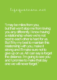 Long Distance Quotes, Long Distance Relationship Quotes, Distance Relationships, Favorite Quotes, Best Quotes, Quotes Quotes, Qoutes, I Carry Your Heart, Youre My Person
