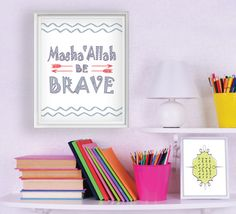 Hey, I found this really awesome Etsy listing at https://www.etsy.com/listing/232838287/mashaallah-be-brave-instant-digital