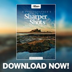 Download our FREE eBook - A Photographer's Guide to Sharper Shots!