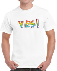 Yes Lgbt T Shirt