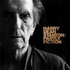 Harry Dean Stanton - Partly Fiction | £10.99