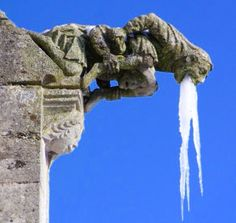 When gargoyles start throwing up ice, Baby, you know it's cold outside!