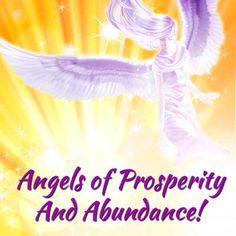 Meet the 12 Archangels of Prosperity and Abundance here:   http://www.ask-angels.com/spiritual-guidance/archangels-of-prosperity-and-abundance/
