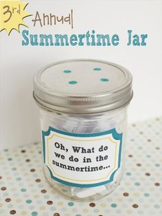"""What do we do in the Summertime Jar Updated for 2013! Great list of ideas to keep the kids busy during the summer. The list is offered as a printable so you can easily make your own jar!"""