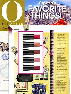 OPRAH'S FAVORITE THINGS is out and Avon True Color Lots of Lips is featured as one of this season's holiday beauty must-haves in the December issue.