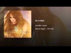 Do It Well - JLo