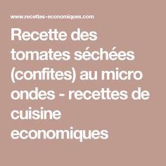 Recette des tomates séchées (confites) au micro ondes - recettes de cuisine economiques