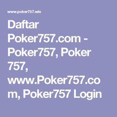 Daftar Poker757.com - Poker757, Poker 757, www.Poker757.com, Poker757 Login
