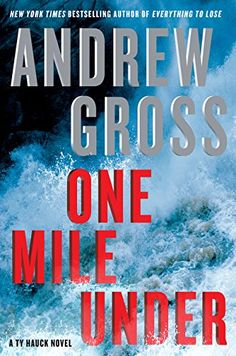 One Mile Under: A Ty Hauck Novel by Andrew Gross http://www.amazon.com/dp/0061655996/ref=cm_sw_r_pi_dp_bTIhxb04WR6D5
