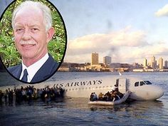 """1. Pilot Hero Chelsey """"Sully"""" Sullenberger showed poise, talent and good judgement which saved a lot of lives."""