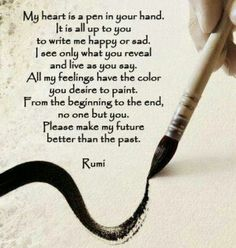 Rumi - lets write a beautiful novel... and more...