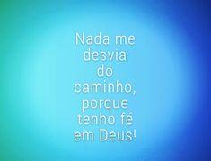 Nothing deviates me from the path because I have faith in God!  Nada me desvía del camino porque tengo fe en Dios!  Rien ne me dévie du chemin parce que j'ai foi en Dieu!  Nulla mi distoglie dal sentiero perché ho fede in Dio!  #godislife #godislove #godisgood #godisgreat #Dieuestamour #godlovesyou #jesussaves #jesuslovesyou #Dieuestlavie #jesusislord #jesusisperfect #jesusispeace #Dieuestbon #godfirst #bible #savior #christian #Jésusestparfait #Deus #Jesus #frases #dosebibblica #JesusCristo…