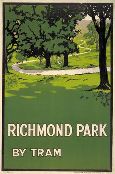 Richmond Park by tram - wonder when this poster was made - as there a no trams anywhere near Richmond Park today :) Richmond Upon Thames, Richmond Park, London Map, Old London, London Transport Museum, Public Transport, British Travel, London History, Railway Posters